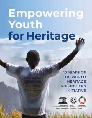 """Empowering Youth for Heritage: 10 Years of the World Heritage Volunteers Initiative"""